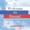Производство презентационного ролика: Welcome to Russia — Ростуризм о России для иностранцев